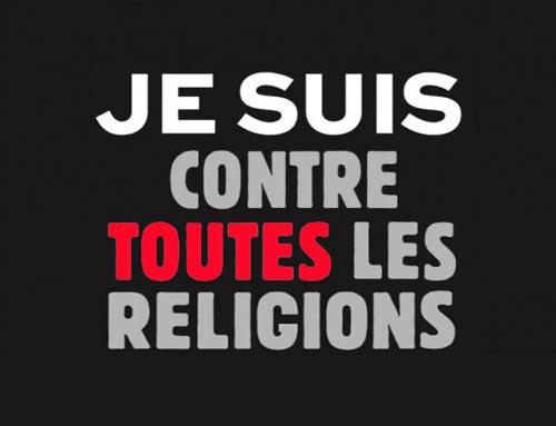 Je suis contre toutes les religions