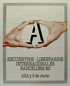 affiche des rencontres libertaires internationales de Barcelone en 83