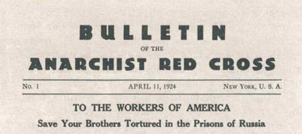 Bulletin of the Anarchist Red Cross; source Eph�m�ride Anarchiste
