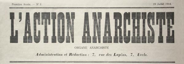 "journal ""L'Action Anarchiste"" n°1 du 19 juillet 14"